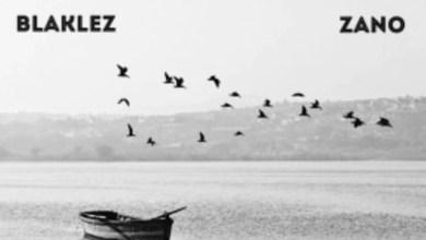 Photo of Blaklez Ft zano – The truth about us Lyrics