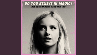 Photo of Chloe Adams – Do You Believe In Magic Lyrics