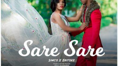 Photo of EBITOKE x SIMCO – SARE SARE Lyrics