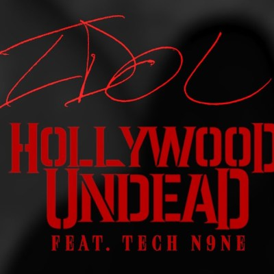 Hollywood Undead Ft Tech N9ne – Idol lyrics