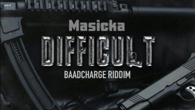 Photo of Masicka – Difficult (Baad Charge Riddim)