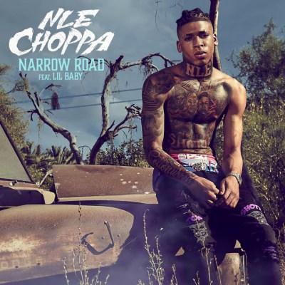 NLE Choppa Ft Lil Baby - Narrow Road Lyrics