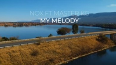 Photo of Nox Ft Master KG – My Melody Lyrics