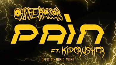 Photo of Oh! The Horror Ft KidCrusher – Pain lyrics