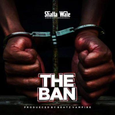 Shatta Wale – The Ban (Pantang) Lyrics