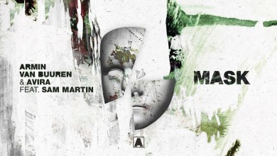 Photo of Armin Van Buuren & AVIRA Ft Sam Martin – Mask Lyrics