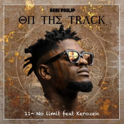 Bebi Philip Ft Kerozen - No Limit Lyrics