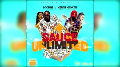Photo of I-Octane – Sauce Unlimited Ft Kemar Highcon