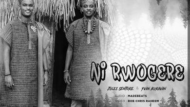 Photo of JULES SENTORE Ft YVAN BURAVAN – Ni Rwogere Lyrics