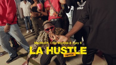 Photo of Medikal – La Hustle remix Ft Criss Wadde & Joey B (Official Video)