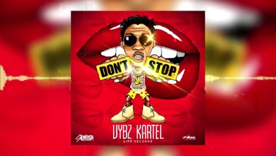 Photo of Vybz Kartel – Dont Stop