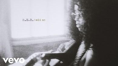 Photo of H.E.R. – Hold On Lyrics