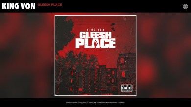 Photo of King Von – Gleesh Place lyrics