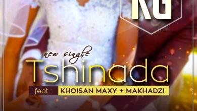 Photo of MASTER KG Ft Khoisan Maxy x Makhadzi – Tshinada Lyrics