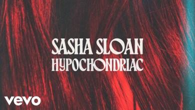 Photo of Sasha Sloan – Hypochondriac Lyrics