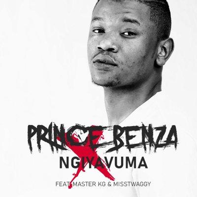 Prince Benza Ft Miss Twaggy & Master KG - Ngiyavuma Lyrics