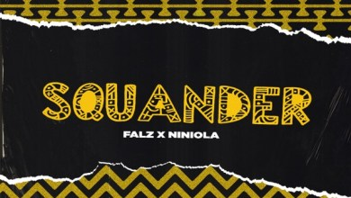 Photo of Falz Ft Niniola – Squander