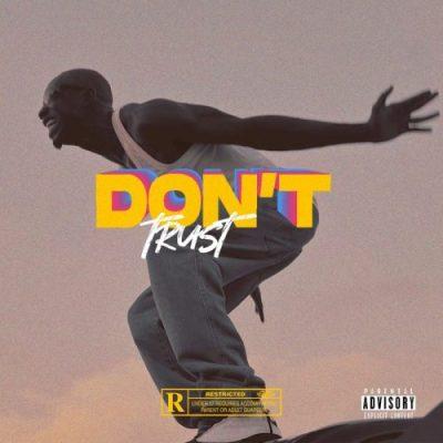 Bosom P-Yung - Don't Trust