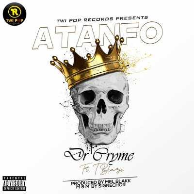 Dr Cryme – Atanfo Ft T Blaze