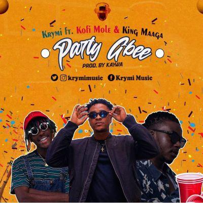 Krymi – Party Gbee Ft Kofi Mole & King Maaga