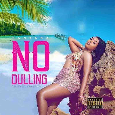Fantana - No Dulling (Prod. By Master Garzy)