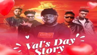 Photo of Kwadwo Sheldon – Val's Day Story Ft Lyrical Joe x Amerado x Romeo Swag & Kev The Topic