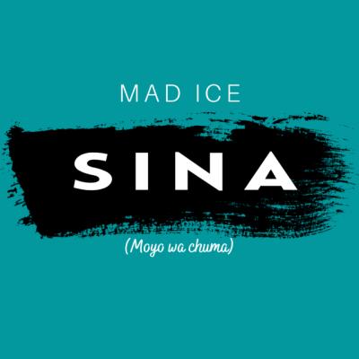Mad Ice – Sina (moyo wa chuma)