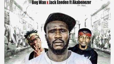 Photo of Akabenezer (Ras Nene) x Yobo Gang – Legon Nkyewe3