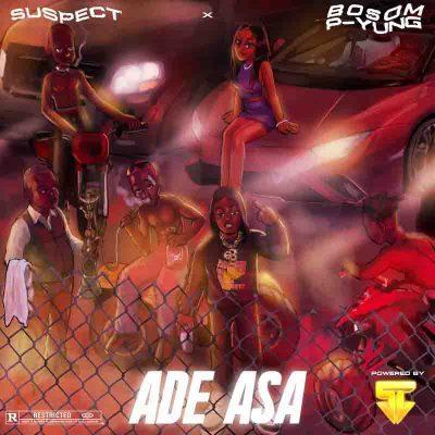 Bosom P Yung X Suspect OTB - Ade Asa