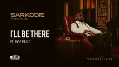 Photo of Sarkodie – I'll Be There Ft MOG Music