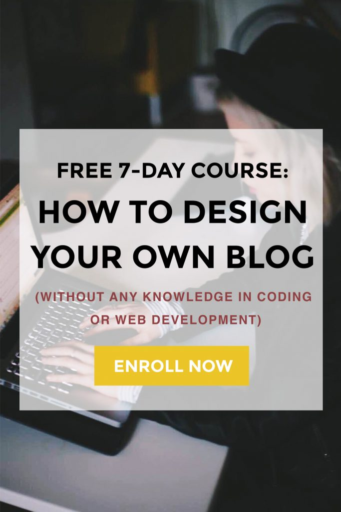 Get My Free 7day Course Design Your Own Blog  Lifestyle Blog  Entrepreneur Blogging Tips