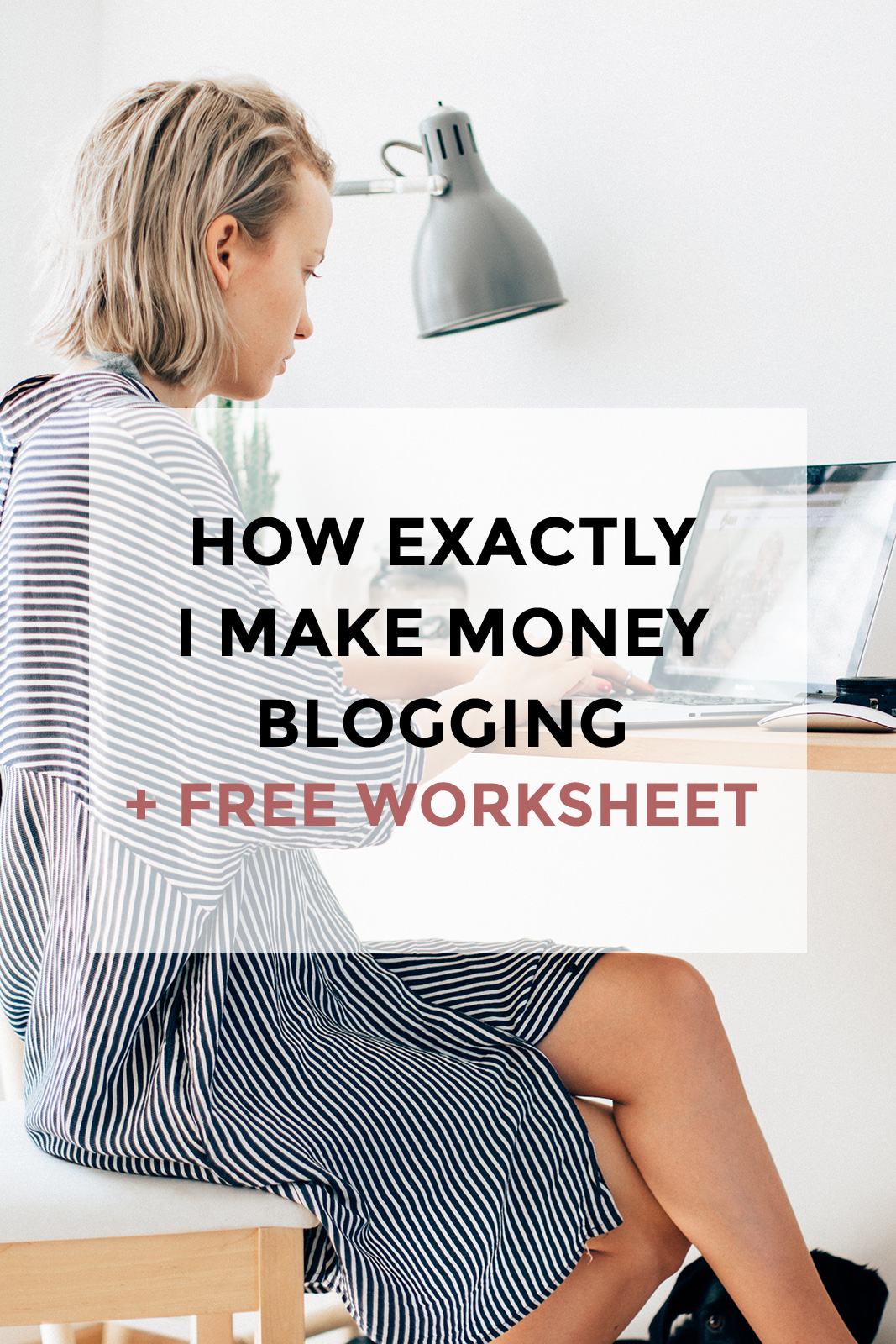 How Exactly I Make Money Blogging Free Worksheet