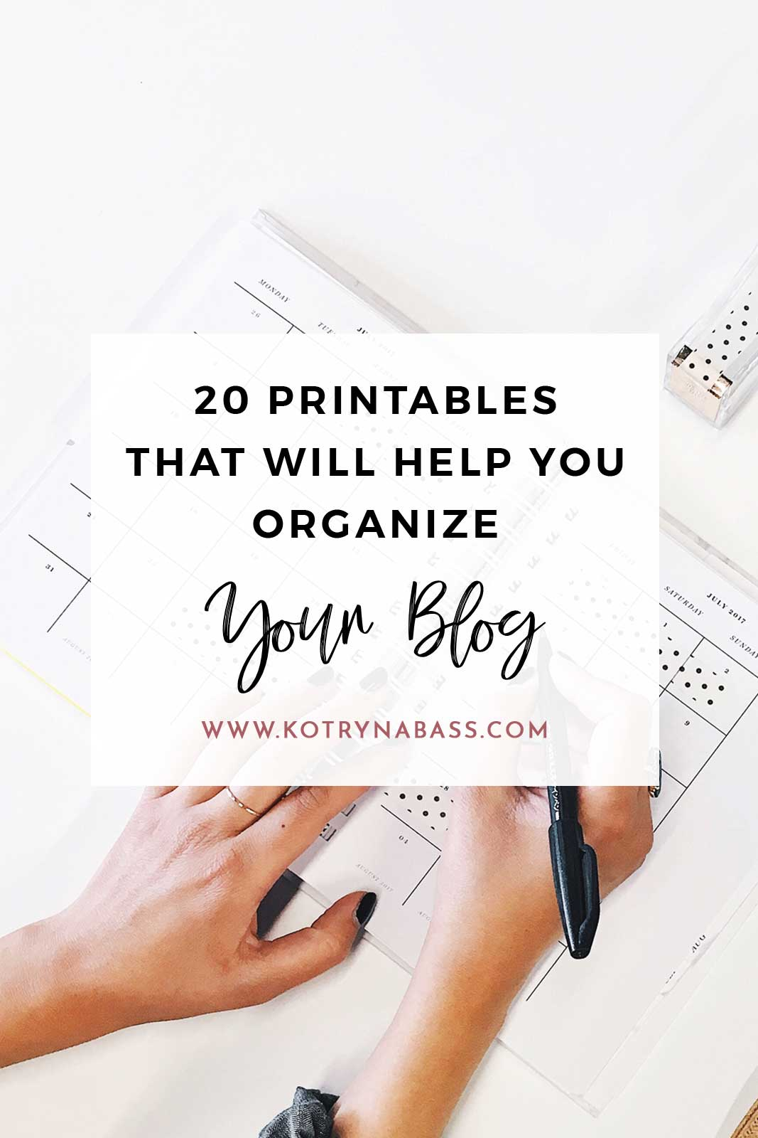 20 Useful Printables For Bloggers That Will Help You Get Organized