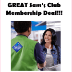 Get a $55 Sam's Club Membership Package Deal for Just $8.20!!!!!!!!!