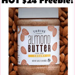 $24 FREEBIE!!! Grab Your FREE Non-GMO, 16oz Creamy Almond Butter, While Supplies Last!!!