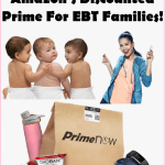 Discounted Prime Membership Offer For EBT Families!!!