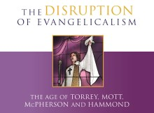 Books I Have Read: The Disruption of Evangelicalism