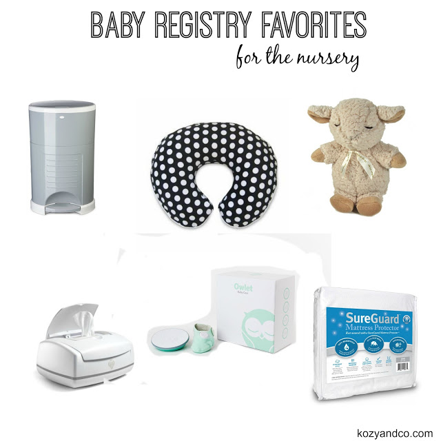 Baby Registry Favorites For The Nursery Kozy And Co