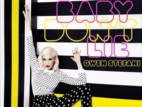 Gwen-Stefani-Baby-Dont-Lie
