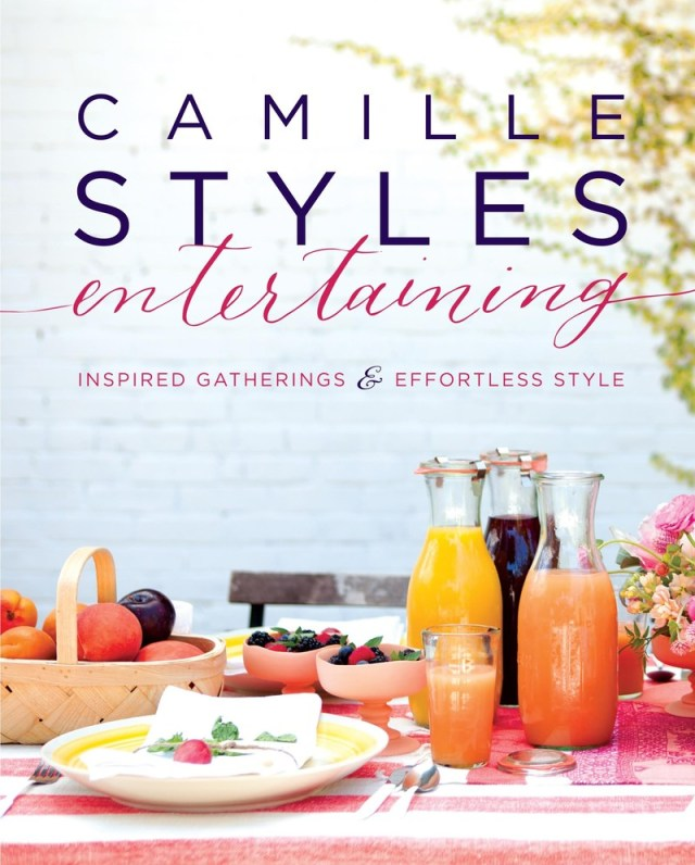 Camille Styles Entertaining-Inspired Gatherings and Effortless Style-Camille Styles