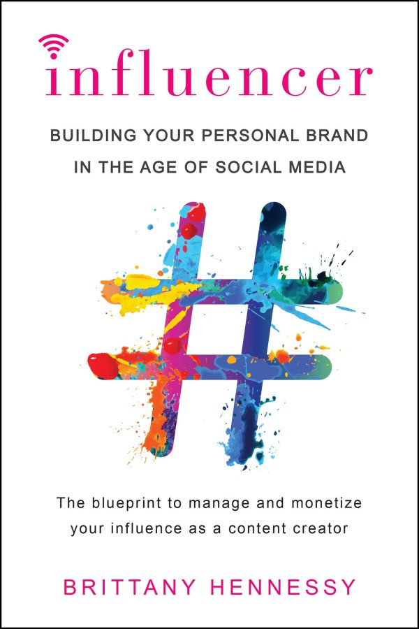 Influencer-Building Your Personal Brand in the Age of Social Media