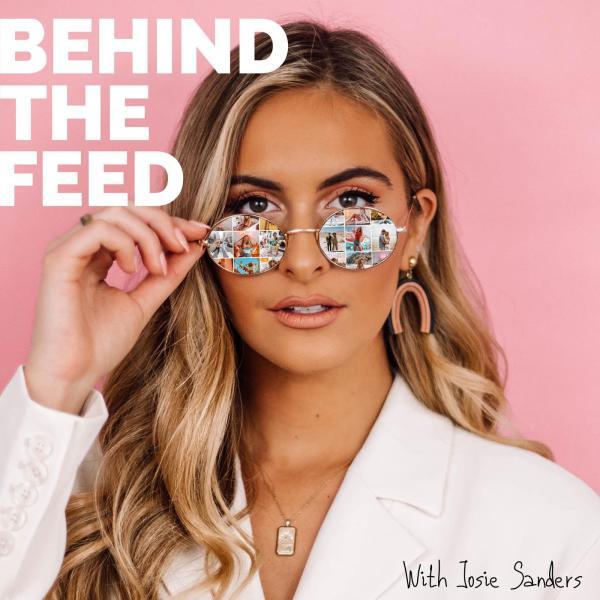 Behind The Feed Josie Sanders