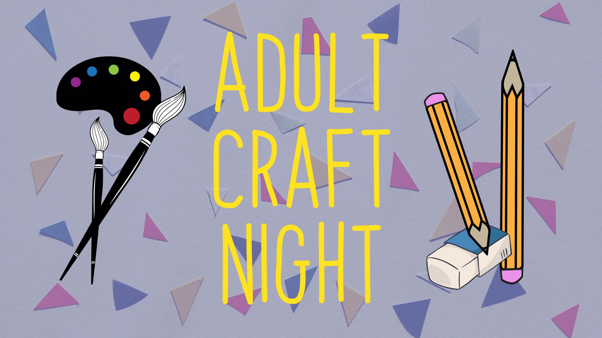 Adult Craft Night Kalamazoo Public Library
