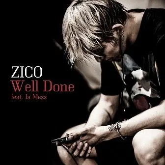 Zico Well Done