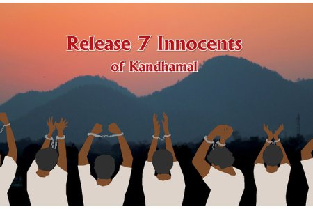Odisha- Release the seven innocents of Kandhamal