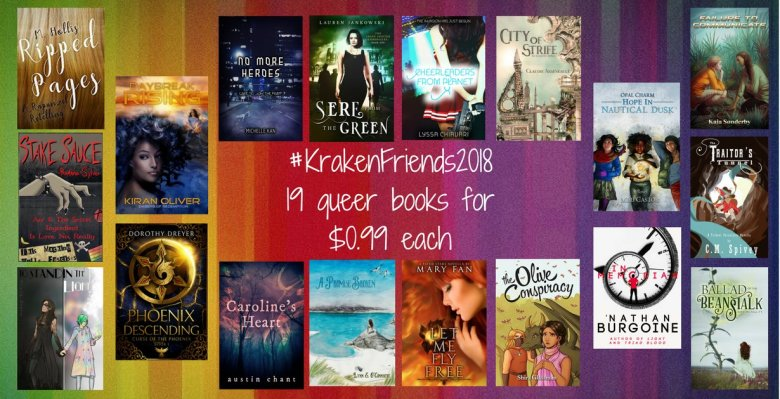 Image: Nineteen book covers on a rainbow background. In the center, text: Hashtag KrakenFriends2018. 19 queer books for 99 cents each.