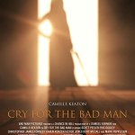 Cry for the Bad Man 2019 Full Movie Download