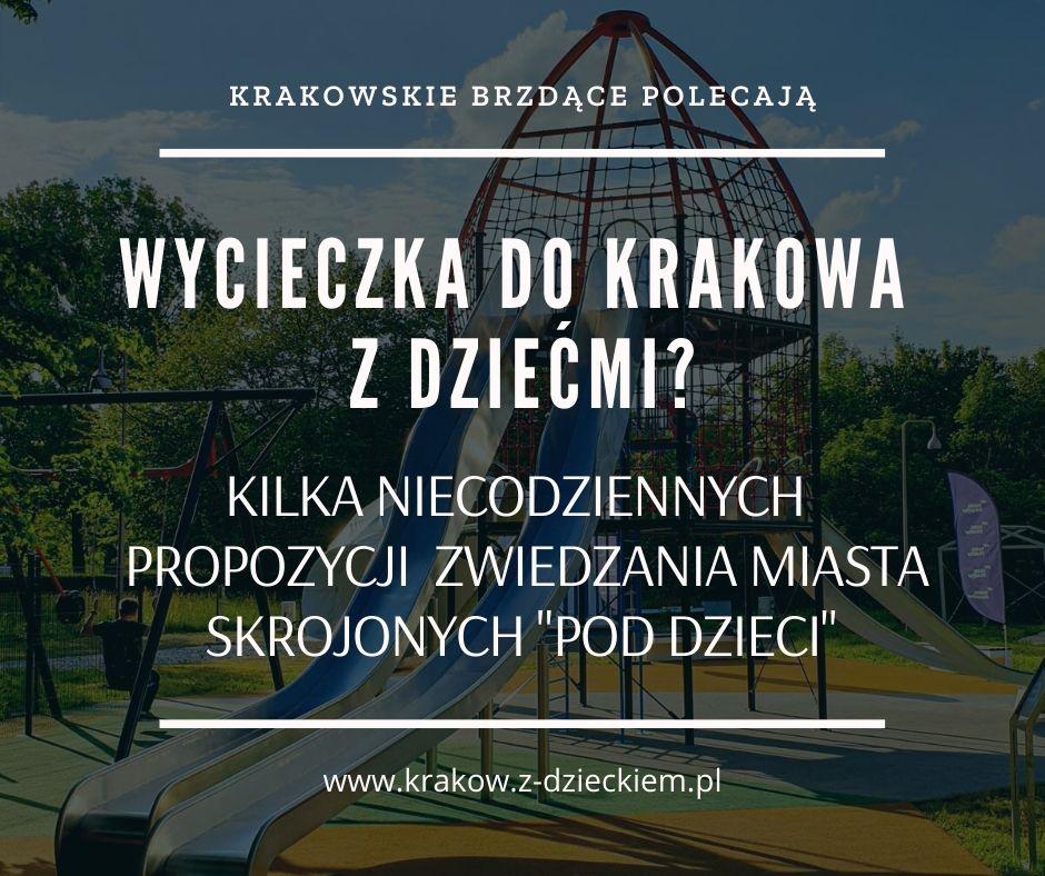 wycieczka do Krakowa z dziećmi