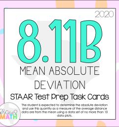 8.11B: Mean Absolute Deviation STAAR Test Prep TEKS Task Cards   Kraus Math [ 1687 x 1687 Pixel ]