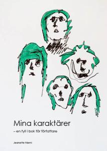 Mina karaktärer –en fyll i bok för författare, Kreationslotsen, Jeanette Niemi, Skrivcoach